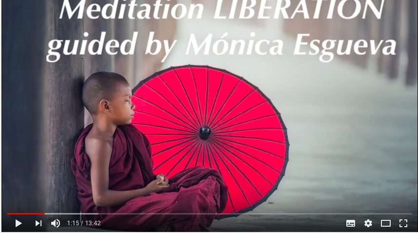 Meditation on LIBERATION, guided by Monica Esgueva