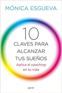 10 Claves Para Alcanzar Tus Sueños