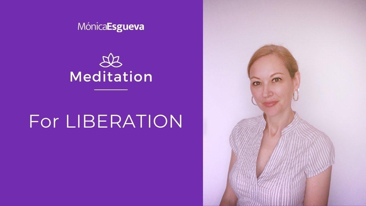 Meditation for liberation