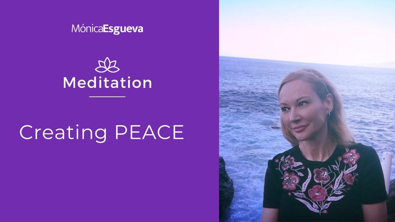 Meditation to create Peace